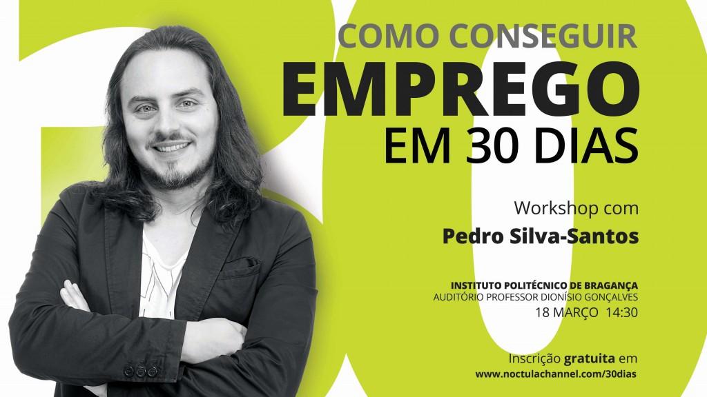 """cartaz workshop """"como conseguir emprego em 30 dias"""" Bragança"""