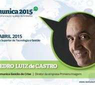 Comunica 2015 - Pedro-Luiz-de-Castro- primeira imagem consultores de comunicação