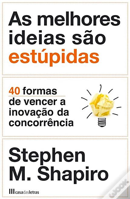As melhores ideias são estúpidas_02