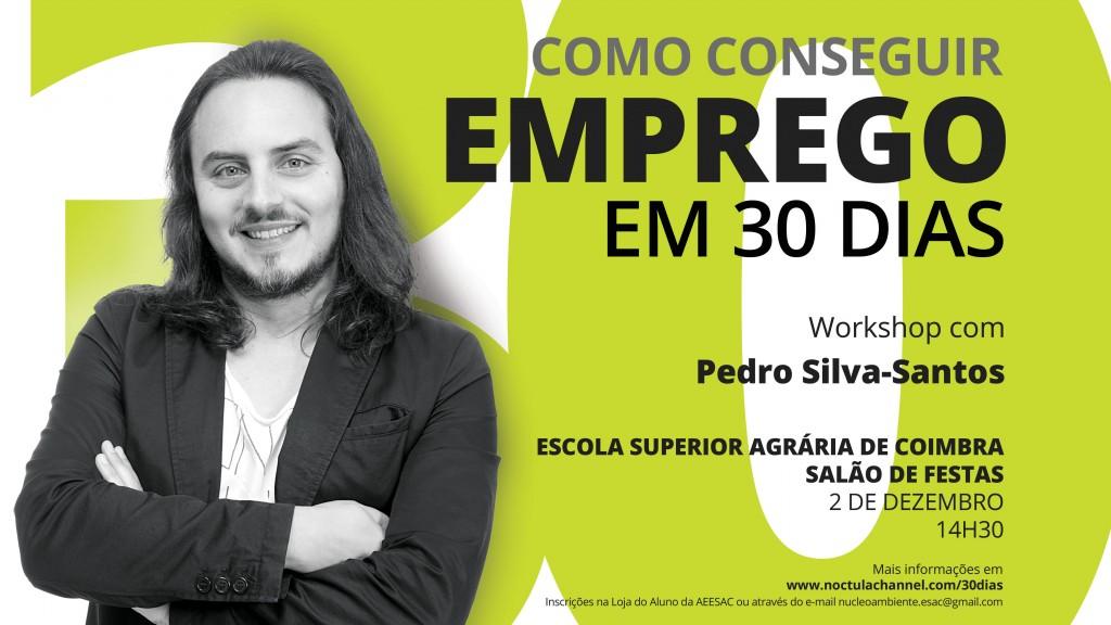 """Workshop """"Como conseguir emprego em 30 dias"""" Coimbra - Escola Agrária Coimbra"""